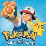 Pokemon Gotta catch 'em all